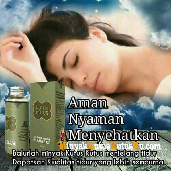 Manfaat Penggunaan Minyak Kutus Kutus Sebelum Tidur Sebelum Tidur