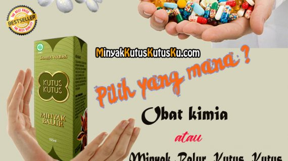 Perbedaan Obat Kimia Dengan Minyak Kutus Kutus